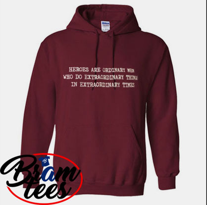 Hoodies heroes are ordinary men who do extraordinary thing