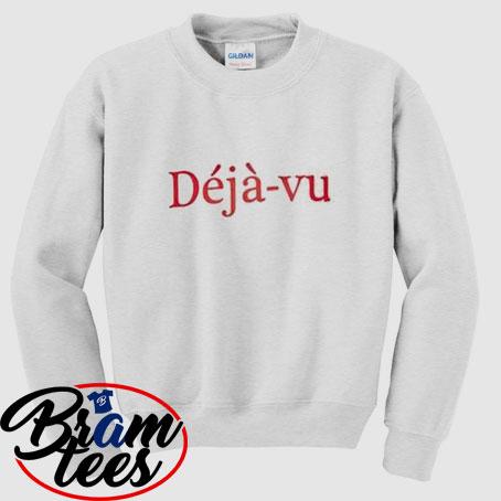 sweatshirt simple cool dejavu design sweatshirt