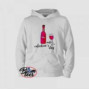 Hoodies valentine day anti valentine day